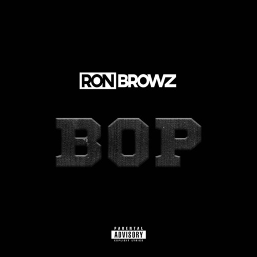 Bop by Ron Browz