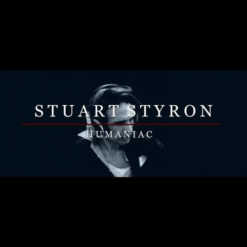 Humaniac von Stuart Styron