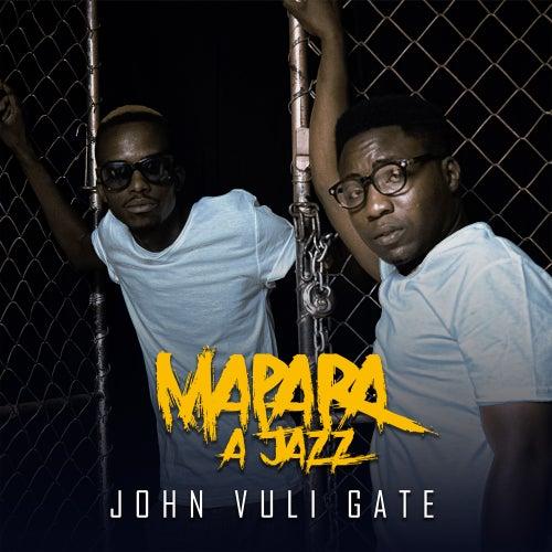 John Vuli Gate von Mapara A Jazz