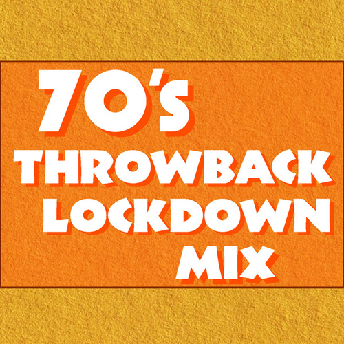 70's Throwback Lockdown Mix von Various Artists