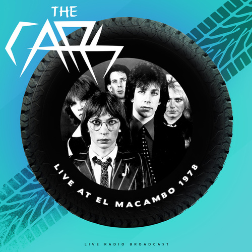 Live at El Macambo 1978 (live) by The Cars