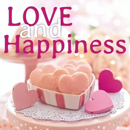 Love and Happiness von Various Artists