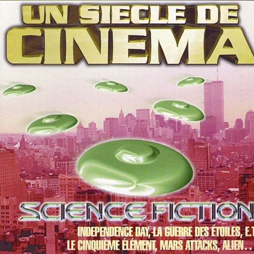 Science Fiction (Un siècle de cinéma, vol. 1) de Hollywood Pictures Orchestra