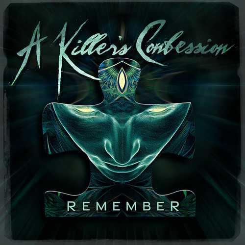 Remember by A Killer's Confession