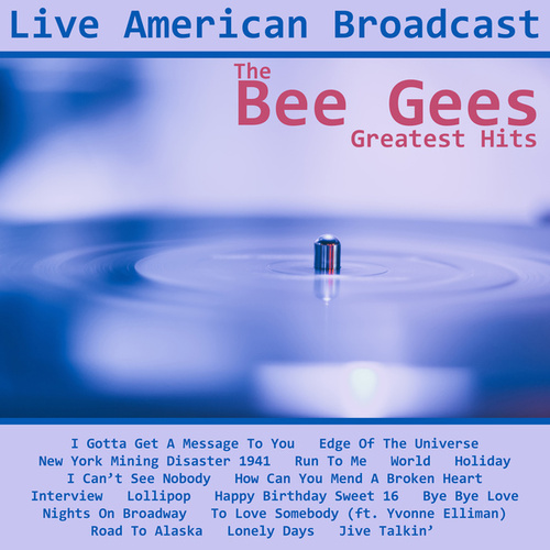 The Bee Gees - Greatest Hits (Live) von Bee Gees