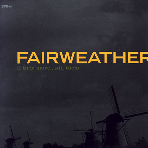 If They Move...Kill Them by Fairweather