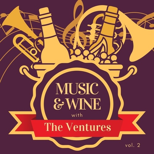 Music & Wine with the Ventures, Vol. 2 fra The Ventures