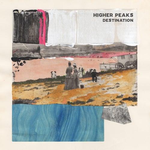 Destination de Higher Peaks