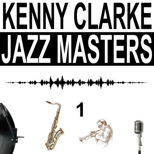 Jazz Masters, Vol. 1 von Kenny Clarke