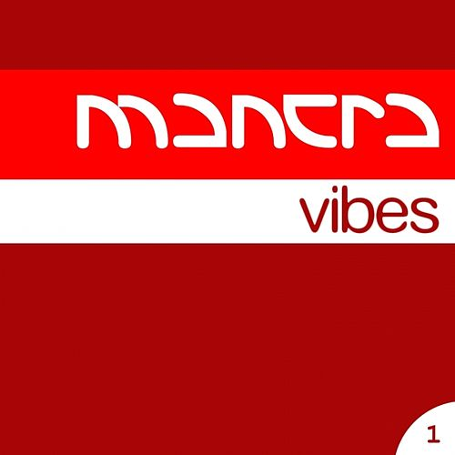 Mantra Vibes Collection, Vol. 1 by Various Artists