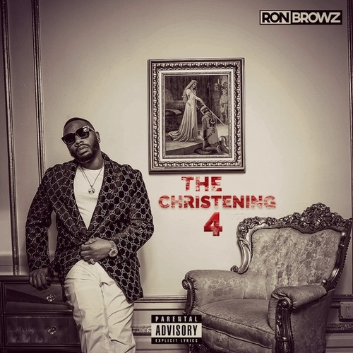 The Christening 4 de Ron Browz