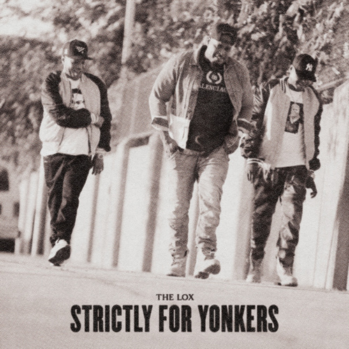Strictly For Yonkers de The Lox