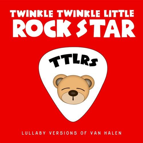 Lullaby Versions of Van Halen by Twinkle Twinkle Little Rock Star