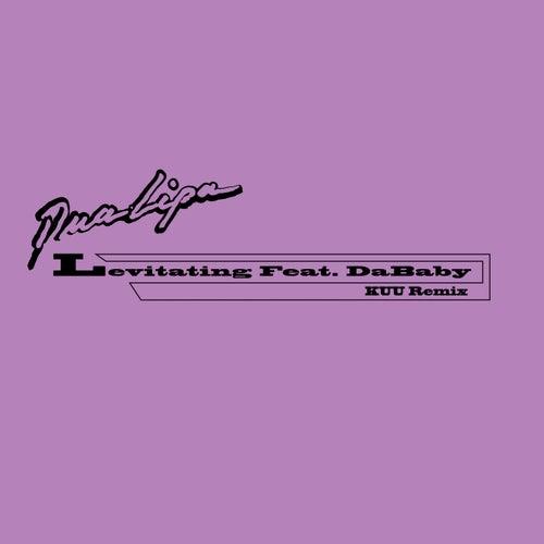Levitating (KUU Remix) von Dua Lipa & Angèle