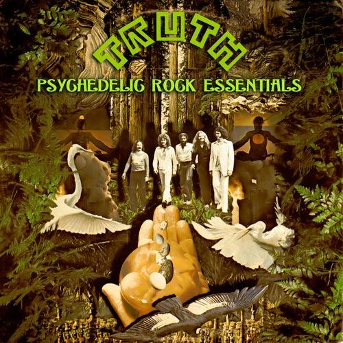 Psychedelic Rock Essentials de TRUTH