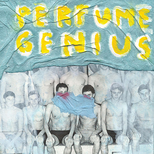 Put Your Back N 2 It de Perfume Genius