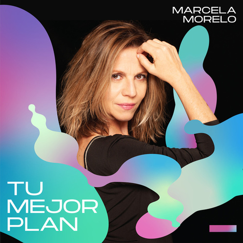 Tu Mejor Plan de Marcela Morelo