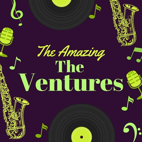 The Amazing the Ventures by The Ventures