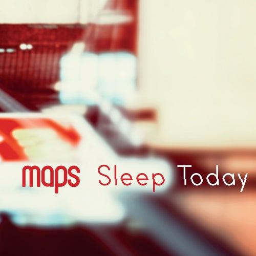 Sleep Today (The Go! Team Remix) de Maps