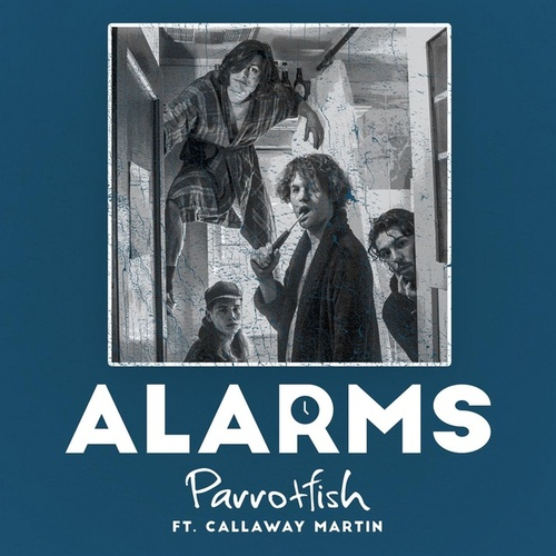 Alarms (feat. Callaway Martin) by Parrotfish