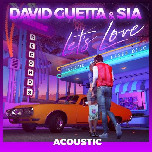 Let's Love (feat. Sia) (Acoustic) von David Guetta