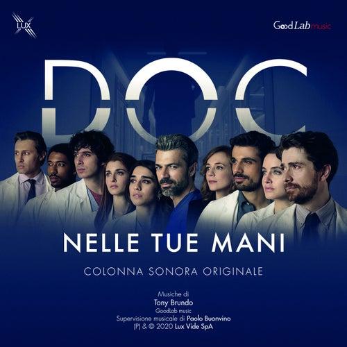 Doc - Nelle tue mani (Colonna sonora originale della Serie TV) de Tony Brundo, GoodLab music, Nico Bruno, Pasquale Laino, Paolo Buonvino