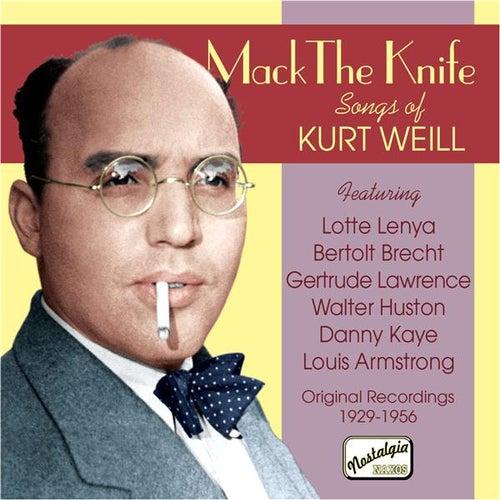 Weill: Mack The Knife - Songs of Kurt Weill (1929-1956) von Various Artists