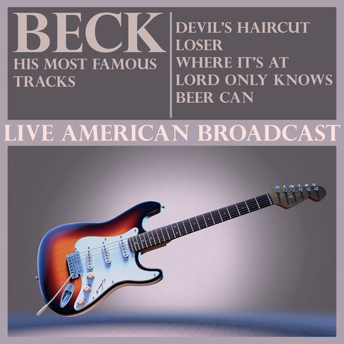 Beck His Most Famous Tracks (Live) de Beck
