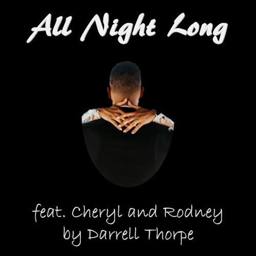All Night Long by Darrell Thorpe