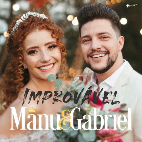 Improvável by Manu e Gabriel