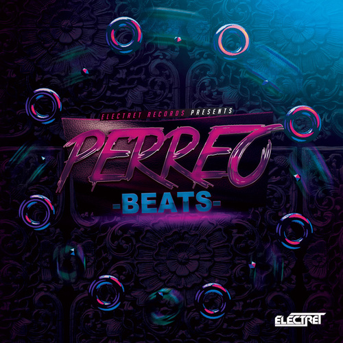 Perreo Beats by Electret