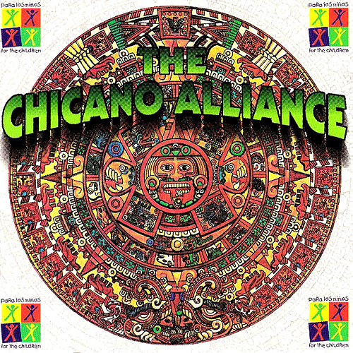 The Chicano Alliance de Various Artists