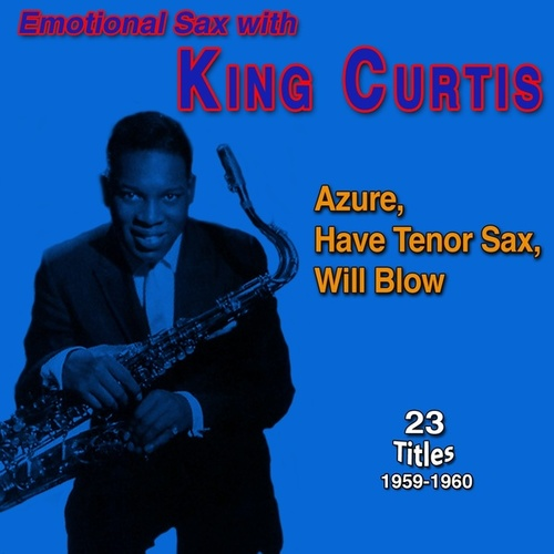 Tender Sax with King Curtis (Old Gold - Trouble in Mind (1961-1962)) von King Curtis