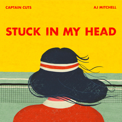 Stuck In My Head by Captain Cuts