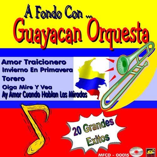 A Fondo Con...Guayacan Orquesta de Guayacan Orquesta