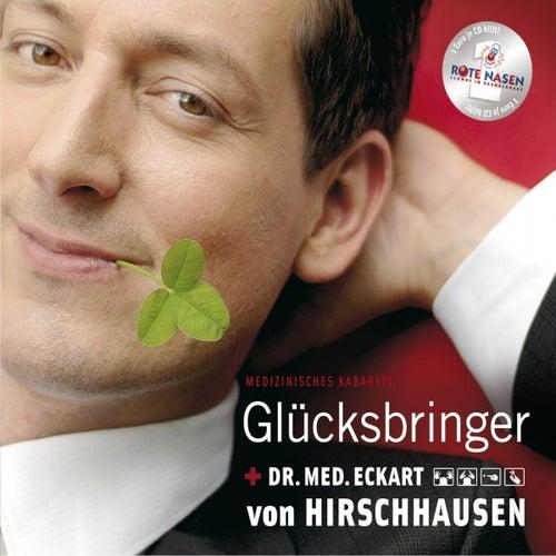 Glücksbringer (Medizinisches Kabarett) von Dr. Eckart von Hirschhausen