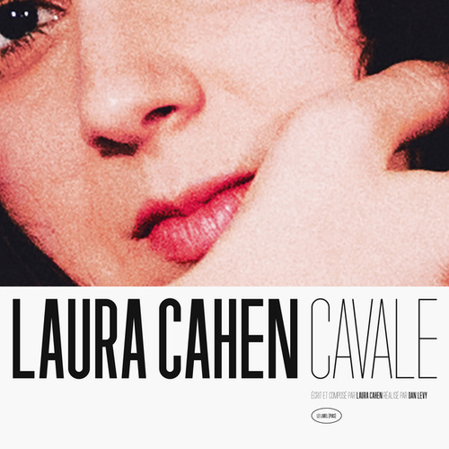 Cavale by Laura Cahen