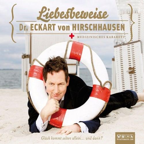 Liebesbeweise (Medizinisches kabarett) von Dr. Eckart von Hirschhausen