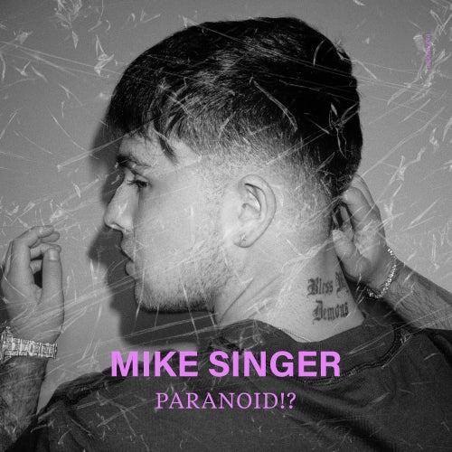 Paranoid!? von Mike Singer