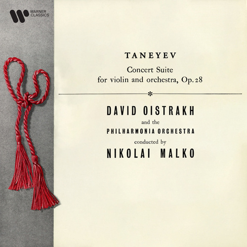 Taneyev: Concert Suite for Violin and Orchestra, Op. 28 by David Oistrakh