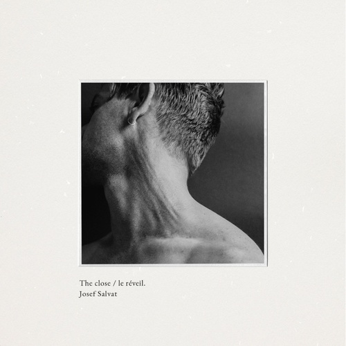 The Close / Le Réveil by Josef Salvat