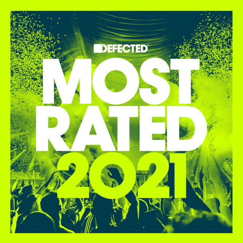 Defected Presents Most Rated 2021 de Various Artists