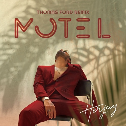 Motel (Thomas Ford Remix) de Herjay