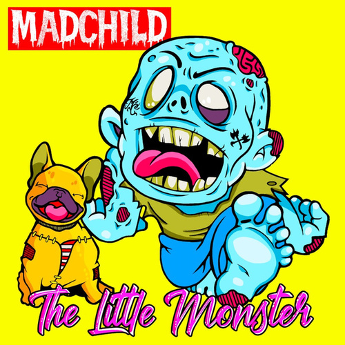 The Little Monster by Madchild