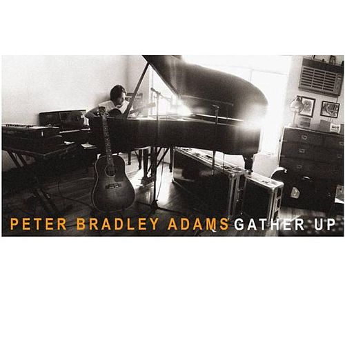 Gather Up de Peter Bradley Adams