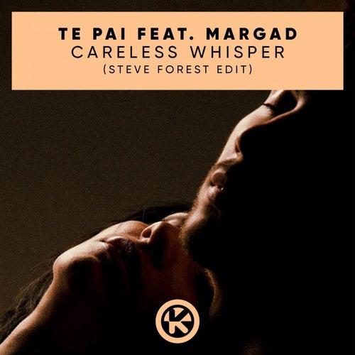 Careless Whisper (Steve Forest Edit) von Te Pai