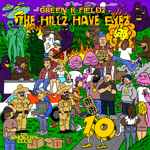 The Hillz Have Eyez by Green R Fieldz