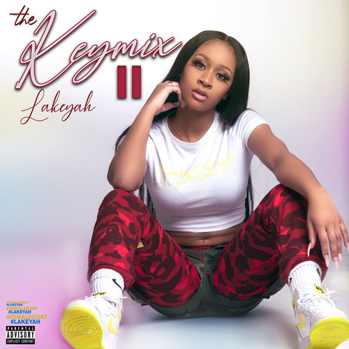 The Keymix II by Lakeyah