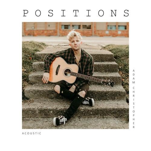 positions (Acoustic) von Adam Christopher