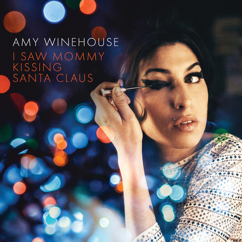 I Saw Mommy Kissing Santa Claus (Live At Union Chapel, Islington For 'The Gospel According To Christmas' / BBC Radio 2) by Amy Winehouse